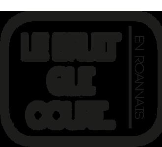 Le Bruit Qui Court en Roannais
